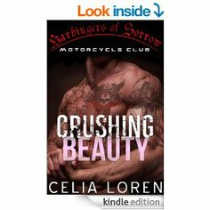 Amazon.com: Crushing Beauty (Harbingers of Sorrow MC): Vegas Titans Series eBook: Celia Loren, Hearts Collective: Kindle Store