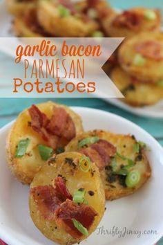 Garlic Bacon Parmesan Potatoes Recipe - Thrifty Jinxy