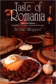 Taste of Romania: Its Cookery and Glimpses of Its History, Folklore, Art, Literature, and Poetry (New Hippocrene Original Cookbooks)  https://www.amazon.com/dp/0781807662?m=A1WRMR2UE5PIS8&ref_=v_sp_detail_page