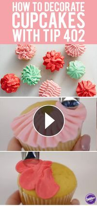 How to Decorate Cupcakes with Tip 402 – 8 ways!