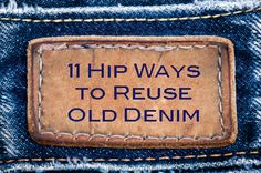 Im thinking an upcycling project! 11 Hip Ways to Reuse Old Denim by Mikey Rox Jean Crafts, Denim Crafts, Paper Crafts, Denim Bag, Denim Outfit, Reuse Jeans, Denim Ideas, Recycled Denim, Old Jeans
