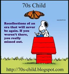 The 70's - I was there - the early 70s were great - how did we go from the beauty of the hippies and great music to horrible fashion and the crap music that was disco and crap TV like the Brady Bunch? Eeeewww!