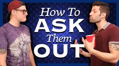 How To Ask Them Out