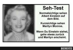 Vision Test: Normal vision people will see Albert Einstein in the picture. Near-sighted people will see Marilyn Monroe. Note: If you see Einstein then step back a ways to see Marilyn appear. Que Horror, Mind Tricks, Eye Tricks, Brain Tricks, Facebook Humor, Brain Teasers, Albert Einstein, Mind Blown, Laugh Out Loud