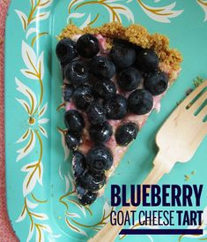 Blueberry Goat Cheese Tart of My Dreams