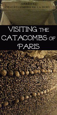 Visiting The Catacombs of Paris + Catacomb Tour Photos