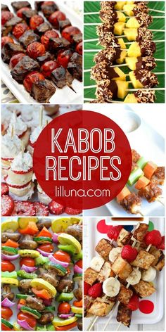 A roundup of savory and sweet recipes on sticks! Check out these kabob recipes on { lilluna.com }!!