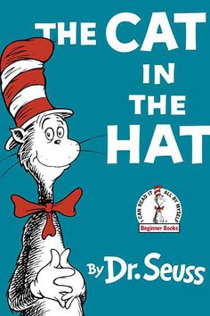 The Cat in the Hat - The Best Children's Books of All Time - Southernliving. By Dr. Seuss  A big cat surprises Dick and Sally, transforming their dreary day at home into a wild adventure.     BUY IT: $6.19; amazon.com