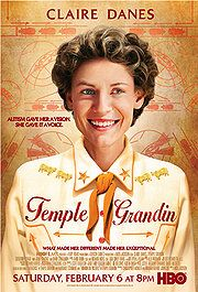 Temple Grandin (2010)  Claire Danes is BRILLIANT in this film. Beautiful story.