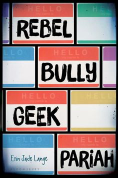 Rebel, Bully, Geek, Pariah - by Erin Jade Lange (Hardcover) Rebel, Books About Bullying, Jade, Money Book, Favorite Son, Hello Hello, Anti Bullying, Ya Books, Teen Books