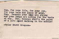 Typewriter Series #571by Tyler Knott Gregson