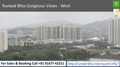 Runwal Bliss Gorgeous Views - West  For Sales & Booking Call +91 91677 42211 To know more visit -http://runwal-bliss.new-launch.info/