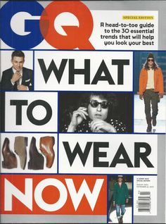 GQ magazine What to wear now special issue Trends Shoes Suits Accessories Shirts | eBay