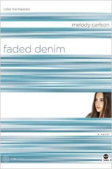 book review ya melody carlson faded denim