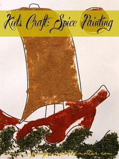 Kids Craft: Spice Painting Great for Columbus Day via www.myveryeducatedmother.com