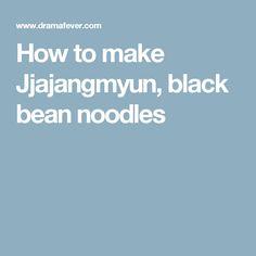 How to make Jjajangmyun, black bean noodles