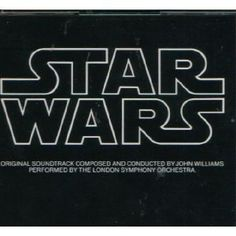 Star Wars: Original Motion Picture Soundtrack