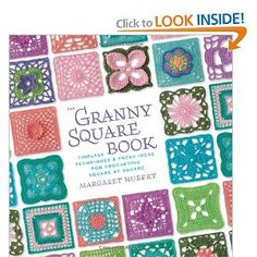 The Granny Square Book: Timeless Techniques and Fresh Ideas for Crocheting Square by Square --- http://www.amazon.com/The-Granny-Square-Book-Techniques/dp/1589236386/?tag=webbusopp4u-20