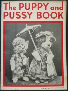 The Puppy and Pussy Book by, Harry Whittier Frees (1936)
