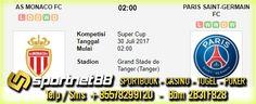 Prediksi Skor Bola AS Monaco vs Paris Saint Germain 30 Juli 2017 Super Cup di Grand Stade de Tanger (Tanger) pada hari Minggu jam 02:00 live di beIn Sport 3