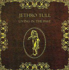 Living in the Past JETHRO TULL https://www.amazon.com/dp/B00002668Z/ref=cm_sw_r_pi_dp_wbsMxb8FHJ87W
