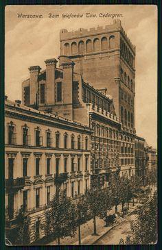 Pocztówka: Warszawa, dom telefonów Tow. Cedergren (ante 1922) Warsaw City, Warsaw Uprising, Capital City, Homeland, Vintage Postcards, Mj, Old Photos, The Good Place, Places To Visit