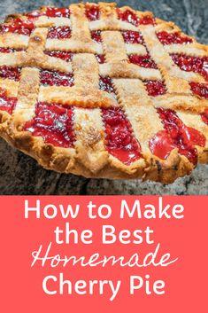 Cherry Pie Frozen Cherries, Tart Cherry Pies, Sour Cherry Pie, Sweet Cherry Pie, Sweet Pie, Best Cherry Pie Recipe, Homemade Cherry Pies, Cherry Recipes, Cherry Desserts