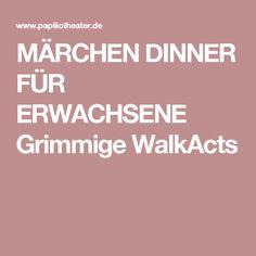 MÄRCHEN DINNER FÜR ERWACHSENE Grimmige WalkActs