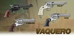 The American Cowboy Chronicles: Guns: The Ruger Vaquero