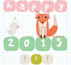 Fox and birdie wishing you a happy 2015! Available as greeting card in the Artibonita storenvy shop |