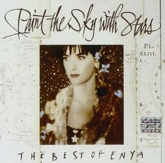 Paint the Sky With Stars: The Best of Enya WARNER BROS http://www.amazon.co.uk/dp/B000024V8E/ref=cm_sw_r_pi_dp_yWnqvb0MD82RP