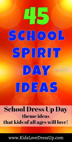 Need some new School Spirit Day Ideas for your preschool, elementary school, or high school? Here are 45 fun dress up day ideas that kids of all ages will enjoy!