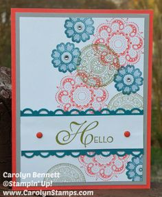 Carolyn's Paper Fantasies: Lacy & Lovely Hello - TSSC307 Sketch Challenge Stampin Up Carolyn Bennett