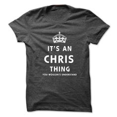 #Funnytshirt... Awesome T-shirts  Price: $19.00Purchase Now  Low cost Codes View photographs & pictures of Its An CHRIS Factor. You Wouldns Understand t-shirts & hoodies:For those who do not completely love our design, you possibly can SEARCH your favourite o...