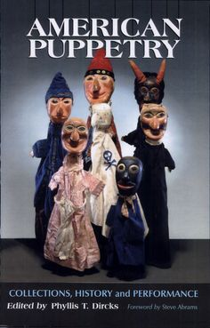 American Puppetry: Collections, History and Performance - Google Books