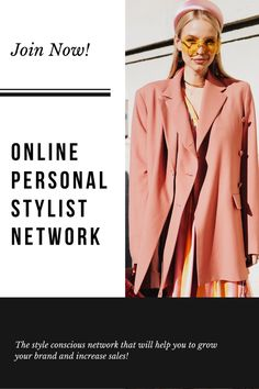 The Online Personal Stylist Network is a digital marketing network for stylish brands. Marketing Network, Increase Sales, Personal Stylist, Digital Marketing, Fashion Online, How To Become, Stylists, Coat, Style
