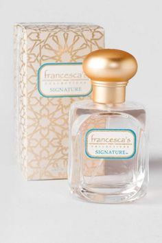 I am obsessed with Francesca's signature perfume!!!