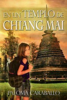 Los libros de Dánae: En un templo de Chiang Mai.- Paloma Caraballo
