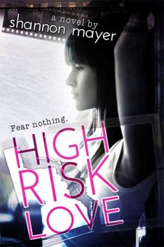 Win-A-Book Wednesday: High-Risk Love by Shannon Mayer - Best Selling Reads