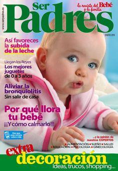 Revista SER PADRES 482. ¿Por qué llora tu bebé? Los mejores #juguetes.