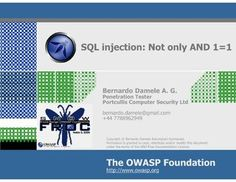 sql-injection-not-only-and-11 by Bernardo Damele A. G. via Slideshare