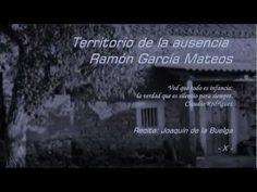 Territorio de la ausencia, de Ramón García Mateos - Parte X - De: Triste es el territorio de la ausencia, 1998 - Voz: Joaquín de la Buelga