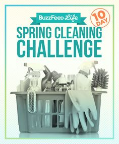 Take BuzzFeed's 10-Day Spring Cleaning Challenge