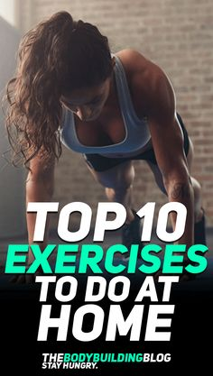 Not everybody has the time to exercise or workout at the gym. That does not mean that you should just stop and do nothing all together! Working out from home can bring you amazing results - whether about muscle growth and fat loss! Check out the top 10 exercises to do at home! #fitness #fit #fitfam #exercise #workout #gym