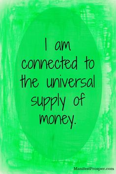 Manifesting Affirmations | money affirmation money affirmation to connect to the universal supply