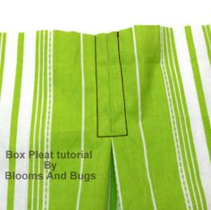 Box Pleats ~ Blooms And Bugs: Sewing tutorials, DIY instructions, Free patterns and More