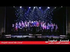 Gospelkoor Joyful Sound - People need the Lord - YouTube