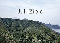 Juli | Ziele – The organized Cardigan