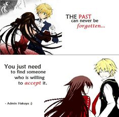 Accept everything about me. Anime: Pandora Hearts