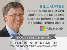 Bill Gates - never let failure stop him | The Rewards of Perseverance, Persistence and Patience www.SlenderSuzie.com